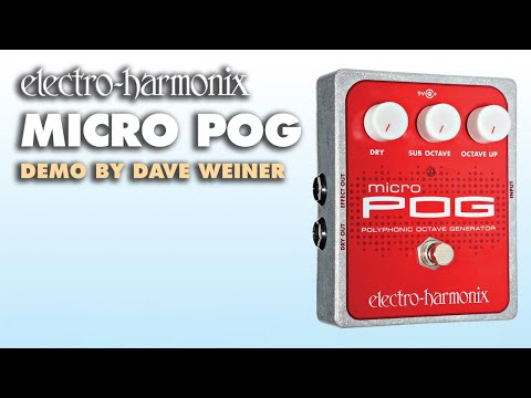 Micro POG - Demo by Dave Weiner - Polyphonic Octave Generator