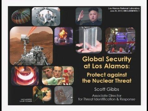 DOE NNSA SSGF 2013: Global Security at Los Alamos: Protecting Against the Nuclear Threat