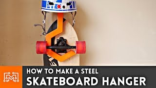 How to Make a Steel Skateboard Hanger