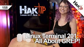 Linux Terminal 201: How To Use Grep!  - HakTip  158