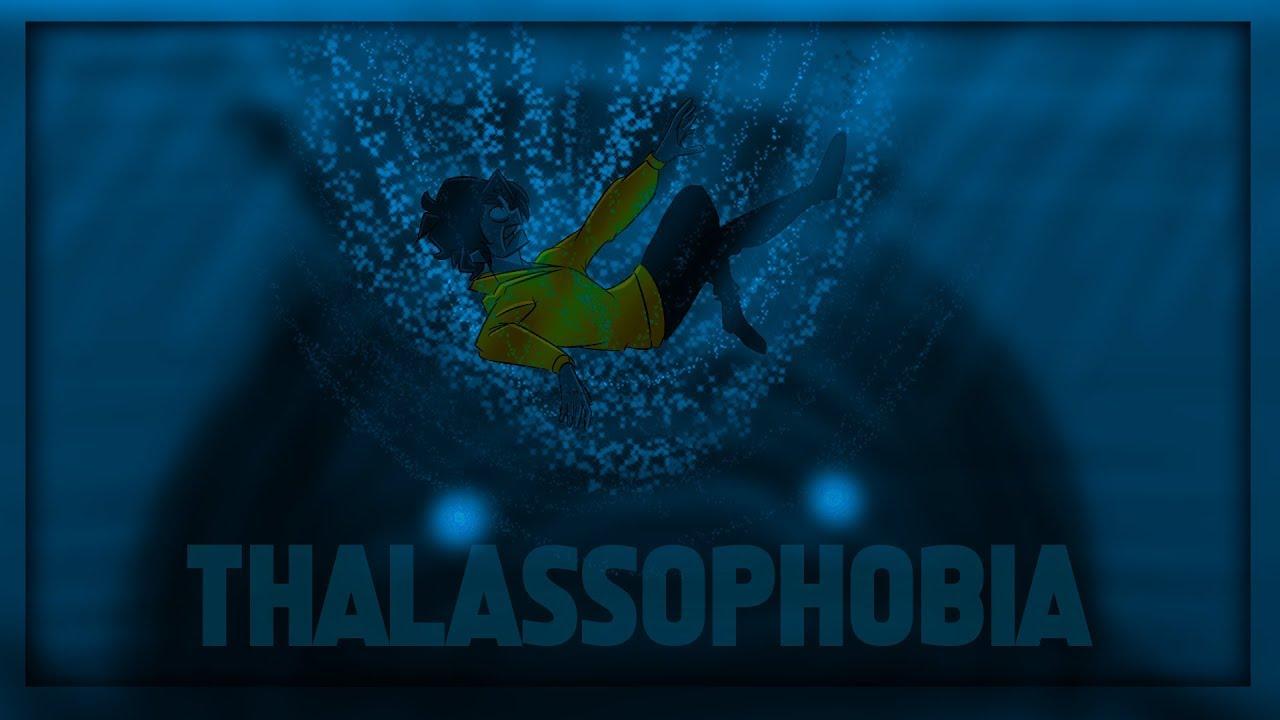 My Biggest Fear (Thalassophobia)