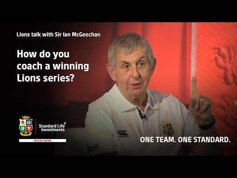 How do you coach a winning Lions series? Sir Ian McGeechan explains
