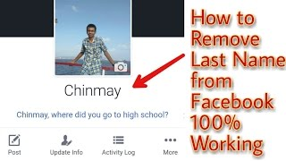 How to Remove your Last name from Facebook 100% Working 2018