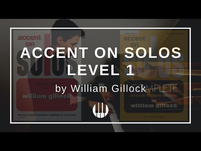 Accent on Solos Level 1 by William Gillock