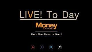 LIVE To DayMoneyChannel # 16/11/1/18