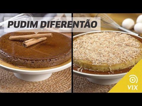 PUDIM DIFERENTÃO: aprenda duas receitas de pudim irresistíveis!   | receitas doces | VIX
