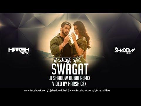 Swag Se Swagat | Remix | DJ Shadow Dubai | Harsh GFX | Salman Khan | 2017 | Tiger Zinda Hai