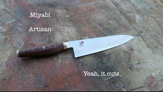 Miyabi Artisan, Yeah, it cuts!