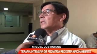 TERAPIA INTENSIVA DE PEDIATRÍA REGISTRA HACINAMIENTO