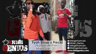 Fyah Blaze x Precki - Hustlers Anthem - January 2017