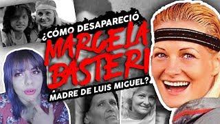 LA VERDAD DE MARCELA BASTERI: MADRE DE LUIS MIGUEL / MISTERIOS MISTERIOSOS #30