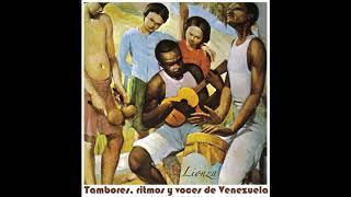 Lionza - Tambores, Ritmos y Voces de Venezuela