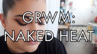 GRWM: WEARABLE NAKED HEAT PALETTE TUTORIAL (and life catch up) | storiesinthedust