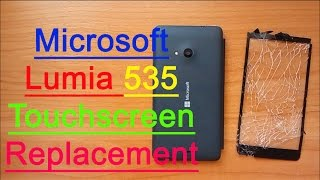 Microsoft Lumia 535 Disassembly & Assembly - Touch Screen Replacement