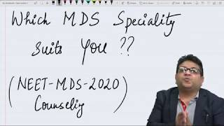 Which MDS Specialty / Branch Suits You ? MDS 2020 Counseling - #Dr Amit Lall, #DBMCI #MDS Experts