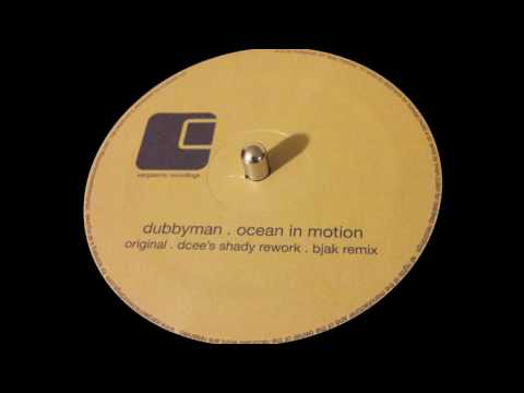 Dubbyman - Ocean in Motion (Original)
