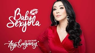 Cover images Baby Sexyola - Ayo Sayang (Official Radio Release)
