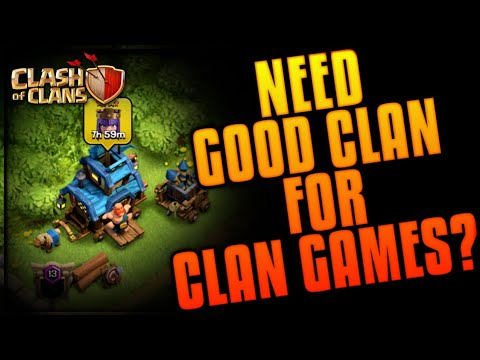 HOW TO FIND A GOOD CLAN FOR CLAN GAMES! CLASH OF CLANS•FUTURE T18
