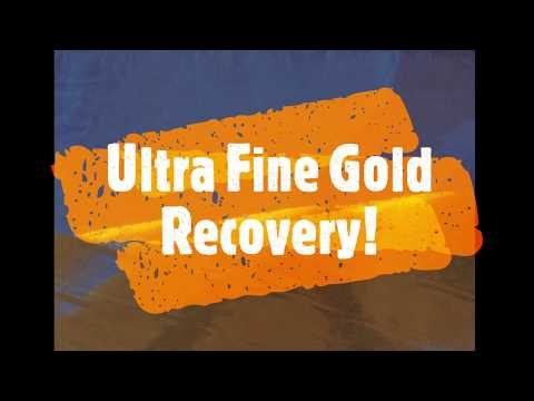 Gold Mining  - Ultra Fine Gold Recovery Systems - 30-06 Trommel