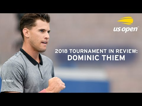 2018 US Open In Review: Dominic Thiem
