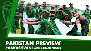 #CWC2019: PAKISTAN - Can they relive 2017? #AakashVani