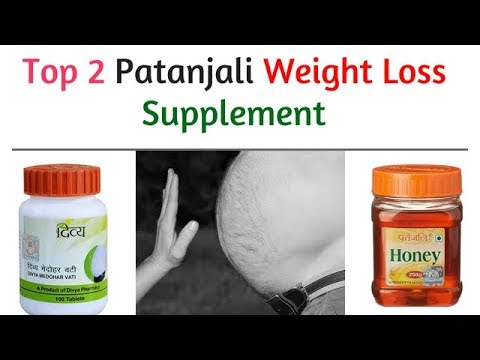 Top 2 Patanjali Weight Loss Product Bodybuilding Lose Weight Fast