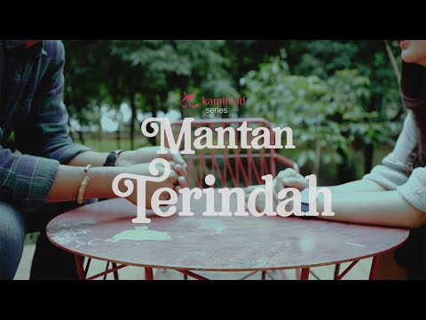 Kamini Series : Mantan Terindah