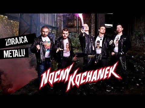 Nocny Kochanek - Zdrajca Metalu