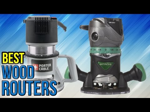 10 Best Wood Routers 2017