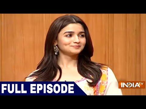 Alia Bhatt in Aap Ki Adalat Full Episode 2018
