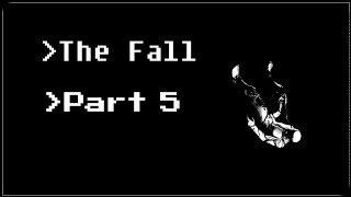 The Fall - Part 5 - This Party Sucks! (Lukeboe)