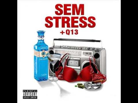 +Q13 - Sem Stress (Prod. by Pitoco91)