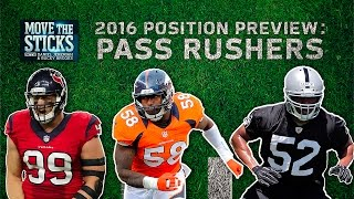 Top 5 Pass Rushers & 3 Rookies to Watch (2016 Position Preview) | Move the Sticks | NFL