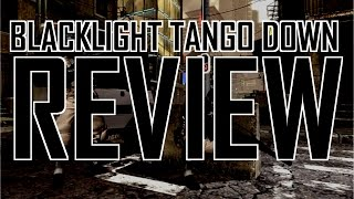 Blacklight Tango Down review