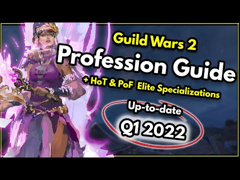 Guild Wars 2 – What profession (Class) should I play? [2018] & Every Elite Specialization Explained!