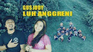 GUS JODY - Luh Anggreni ( Official Music Video )
