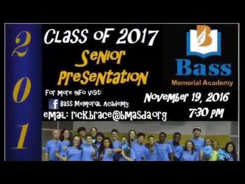 Senior Presentation Bass Memorial Academy