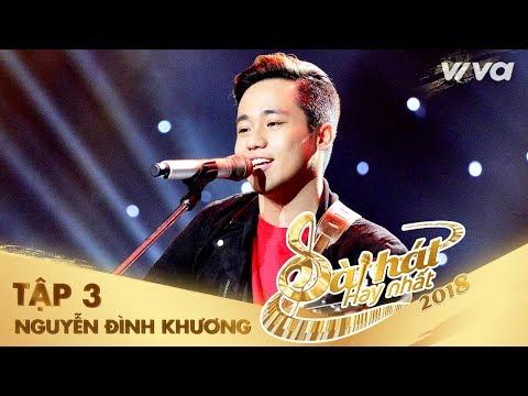 Hương À  Nguyễn Đình Khương  Tập 3 Sing My   Bài Hát Hay Nhất 2018