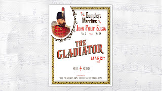 Sousa The Gladiator 1886 The President 39 s Own United States Marine Band.mp3