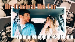 He Crashed His Car, Autumn Shopping & Hen fun