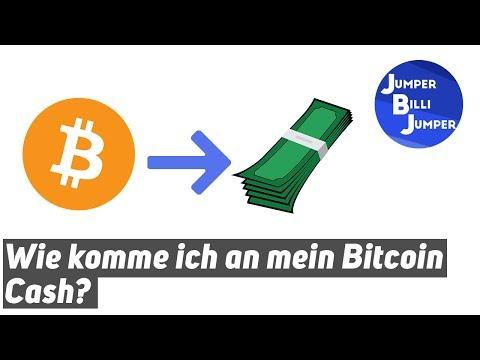 Wie komme ich an mein Bitcoin Cash?