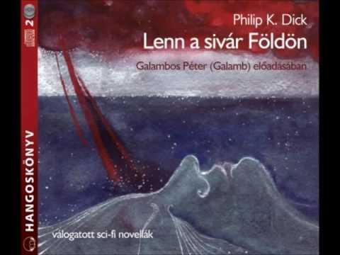Philip K. Dick: Lenn a sivár Földön - hangoskönyv