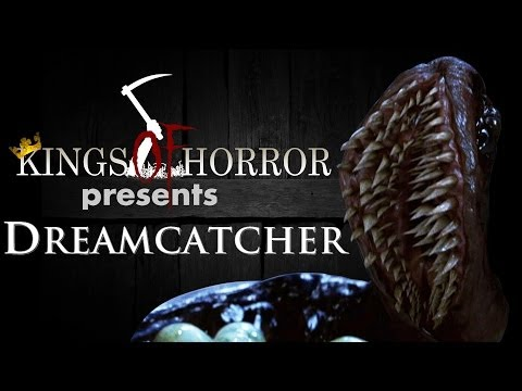 Kings of Horror Ep. 26 - DREAMCATCHER (2003)