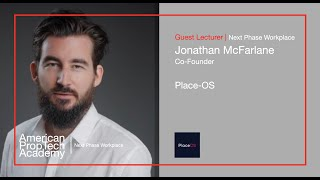 Next Phase Workplace | Jonathan McFarlane, Co Founder, PlaceOS