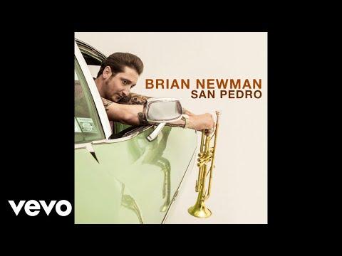Brian Newman - San Pedro (Official Audio) Mp3