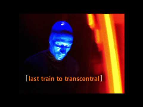 The KLF Feat Blue Man Group  Last Train to Trancentral