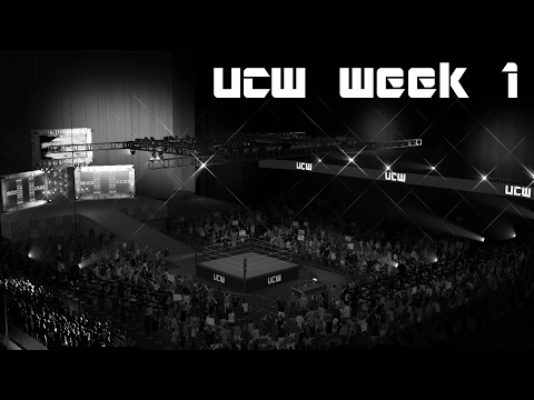 UCW - Week 1 (WWE 2K17 Universe Mode)