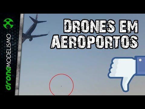 DRONES e AEROPORTOS: NÃO SEJA um BABACA