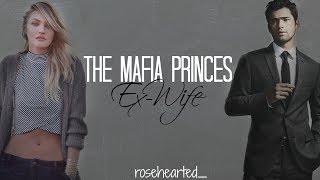 The Mafia Princes Ex-Wife || Wattpad Trailer