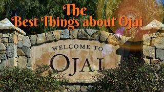 The Best of Ojai - good or not good Ojai Valley